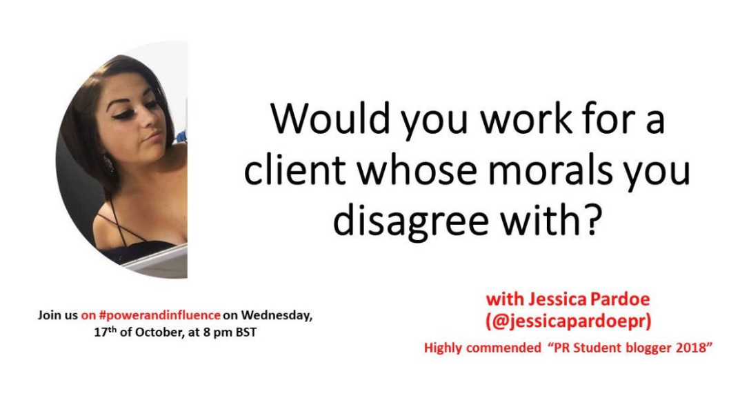 PR and morals - #PowerAndInfluence discussion